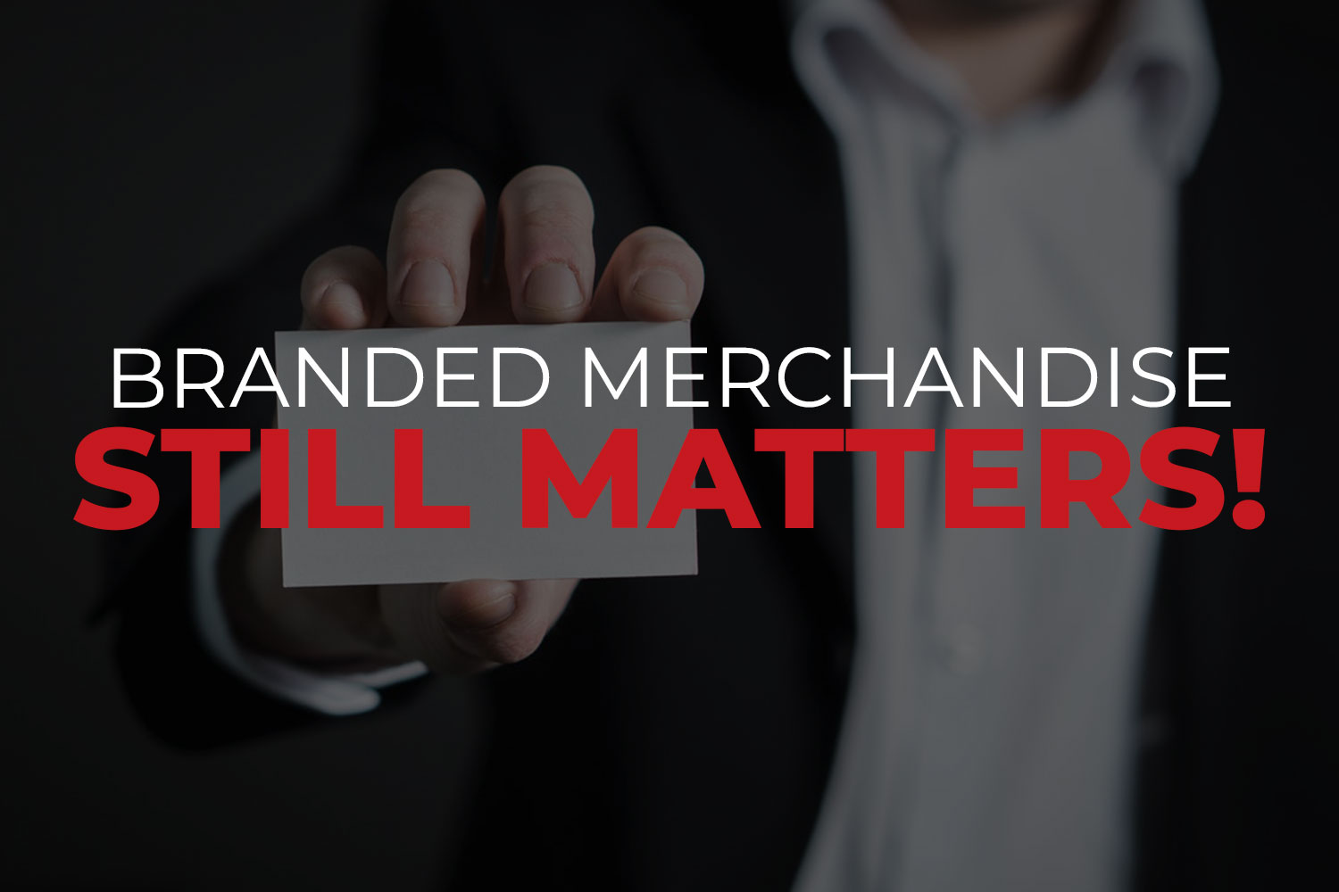 4 Reasons Why Merchandise Still Matters