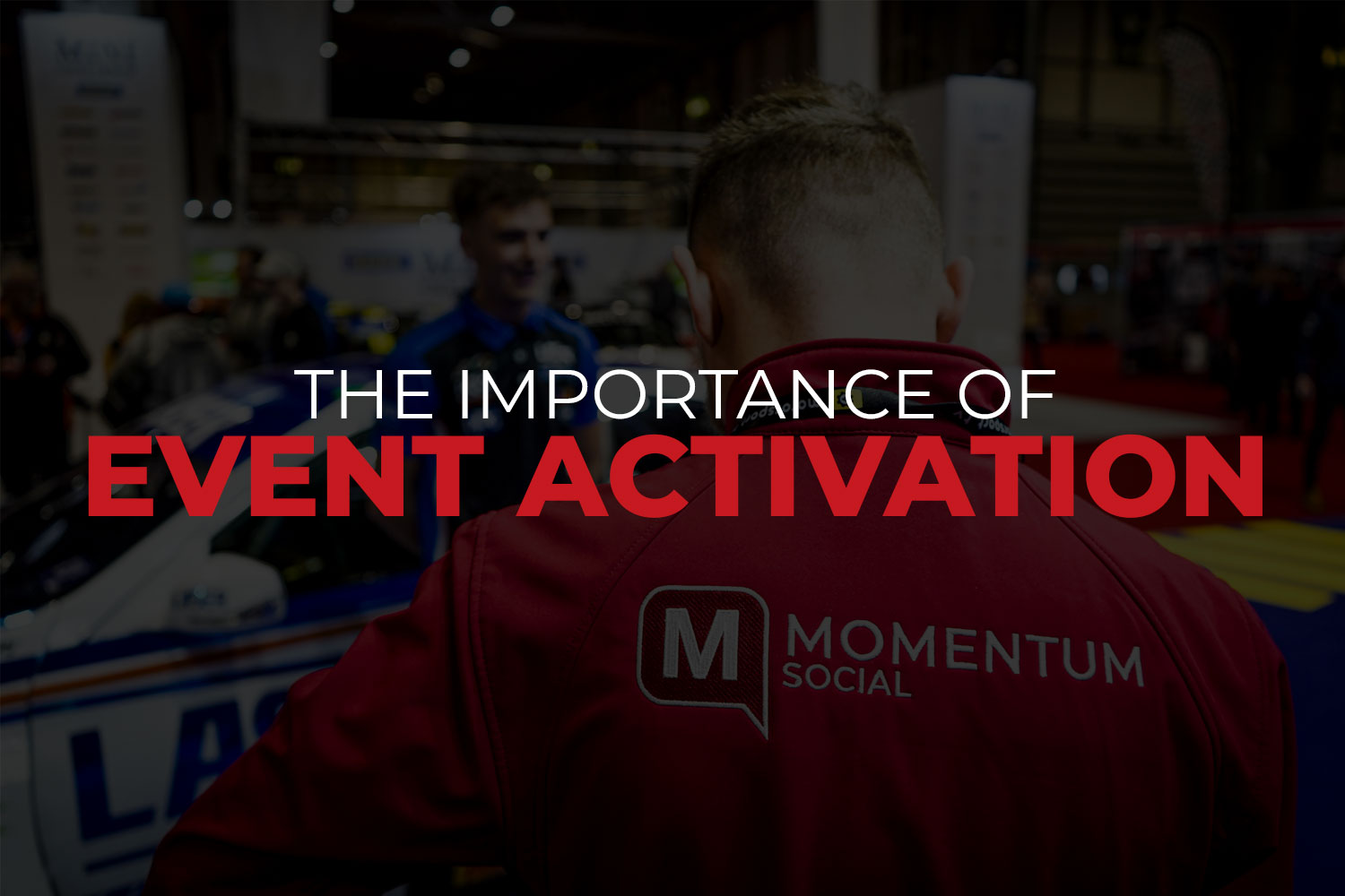 The Importance of Event Activation in 2021
