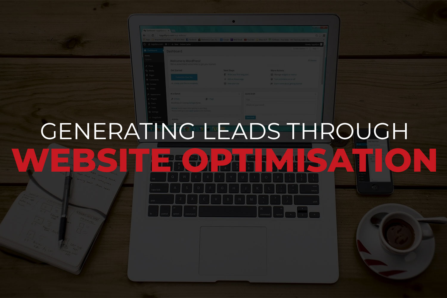 Best Ways to Optimise Your Website to Generate Leads